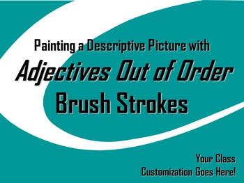 ELA WRITING: Adjectives Out of Order BRUSH STROKE #5 Advan