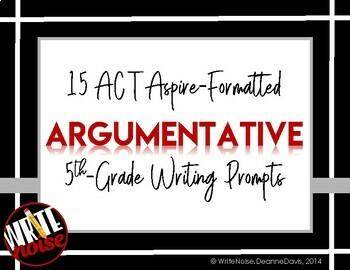 ELA WRITING: Grade 5 ACT Aspire ARGUMENTATIVE: 12 Prompts