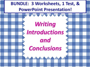 ELA WRITING Introductions & Conclusions BUNDLE 3 Worksheets 1 Test & PowerPoint