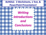 ELA WRITING Introductions & Conclusions Editable PPT, Worksheets x3, & Test