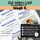 ELA Warm Ups Middle School Week 6 Google Slides