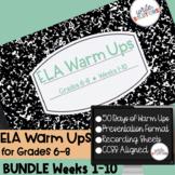 ELA Warm Ups Middle School Weeks 1-10 Google Slides BUNDLE