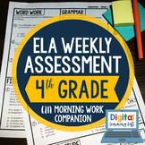 ELA Weekly Assessments {4th Grade}