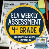 ELA Weekly Assessments {4th Grade}