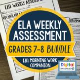 ELA Weekly Assessments 7th-8th Grade Bundle I Distance Lea
