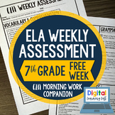 ELA Weekly Assessments {7th Grade} FREE WEEK I Distance Le