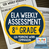 ELA Weekly Assessments {8th Grade}  I Distance Learning I