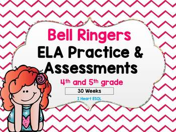 ELA Daily Practice/Morning Work/Homework and Weekly Assessments- Entire Year