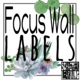 ELA Wonders Focus Wall Labels: Succulent Theme