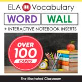 ELA Word Wall and ELA Interactive Notebook Inserts