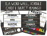 ELA Word Wall, Schedule Cards & Subject Headings