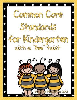 """ELA and Math Common Core Standards for Kindergarten (with a """"bee"""" twist)"""