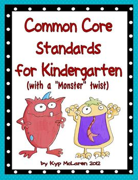 "ELA and Math Common Core Standards for Kindergarten (with a ""monster"" twist)"