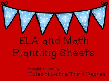 ELA and Math Planning Sheets