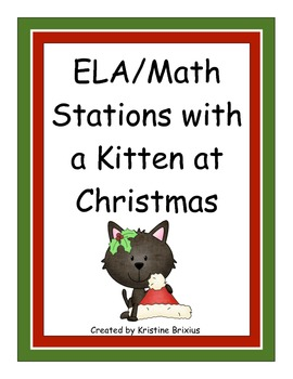 ELA and Math Stations with a Kitten at Christmas