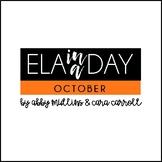 ELA in a Day - October