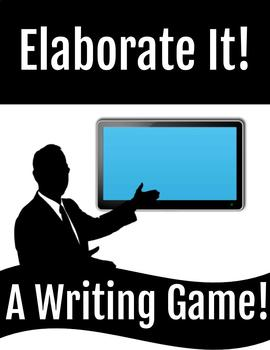 ELABORATE IT! A Writing Game!