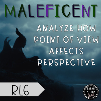 ELACC8RL6: Analyze how points of view affect perspective using Maleficent