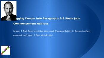 ELAGrade6 Mod 2a Unit1 Ls7 Steve Jobs/ Parag.6-8 Choose Details to Support Claim
