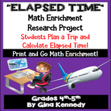 Elapsed Time Enrichment Math Project, Students Choose Flights and Itineraries