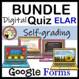 Google Forms ELAR Quizzes Bundle Digital Reading & Writing