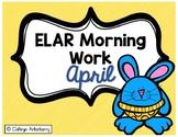 ELAR Morning Work-April