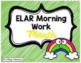 ELAR Morning Work-March