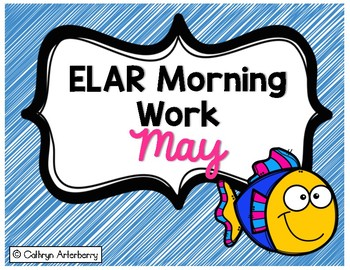ELAR Morning Work-May