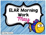ELAR Morning Work-May