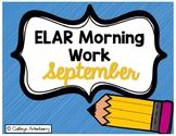 ELAR Morning Work- September