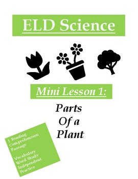 ELD Science Mini Lesson: Plants Part 1