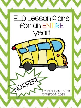 ELD Packet: Year-Long Lesson Plans