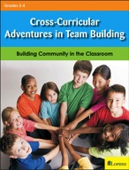 Cross Curricular Adventures in Team Building