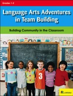 Language Arts Adventures in Team Building