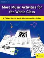 More Music Activities for the Whole Class