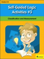 Self-Guided Logic Activities #3: Classification and Measurement