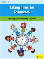 Taking Time for Teamwork: Moving and Protecting Objects