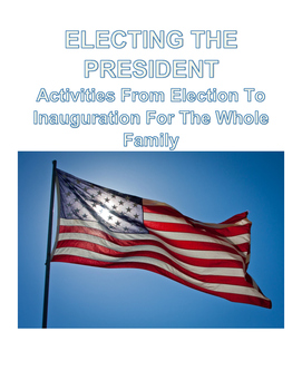 ELECTING THE PRESIDENT FREE ACTIVITIES