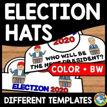 ELECTION 2016 ACTIVITIES: ELECTION CROWNS OR HAT TEMPLATES