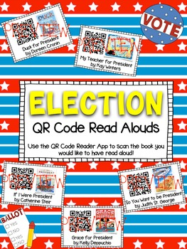 ELECTION DAY | PRESIDENT'S DAY Read Alouds  Listening Center ** QR Codes