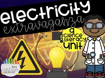 ELECTRICITY EXTRAVAGANZA: Science and Literacy Unit