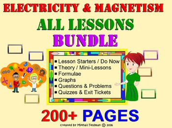 ELECTRICITY and MAGNETISM BUNDLE: All-You-Need Lessons & A