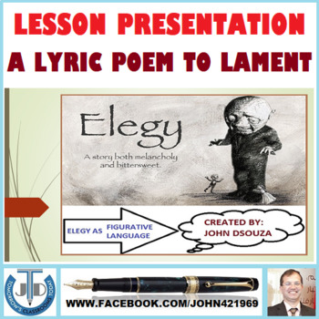 ELEGY A LYRIC POEM TO LAMENT LESSON PRESENTATION