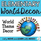 Elementary Classroom Decor World Themed Posters, Bulletin Board, Signs