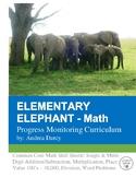ELEMENTARY ELEPHANT Math: Computation, Progress Monitoring