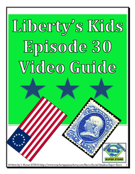ELEMENTARY- Liberty's Kids Video Guide #30 - In Praise of Ben