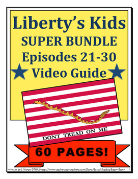 ELEMENTARY- Liberty's Kids Video Guide SUPER BUNDLE Episodes 21 - 30