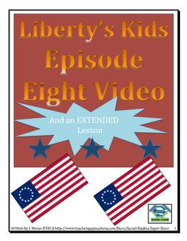 ELEMENTARY- Liberty's Kids Video Guide #8- Second Continental Congress