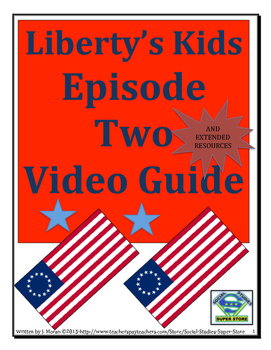 ELEMENTARY- Liberty's Kids Video Guide #2-The Intolerable Acts
