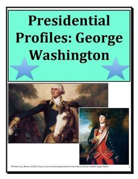 ELEMENTARY- Presidential Profiles: George Washington AND F